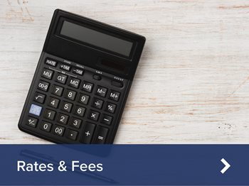 Rates and Fees